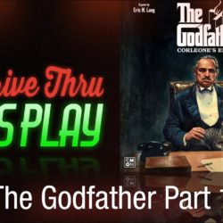 Drive Thru Review – The Godfather: Corleone's Empire